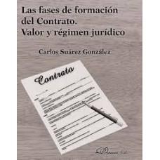Las fases de formación del contrato. Valor y régimen jurídico
